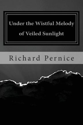 Under the Wistful Melody of Veiled Sunlight