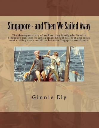 Singapore - And Then We Sailed Away