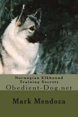 Norwegian Elkhound Training Secrets