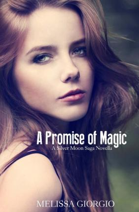 A Promise of Magic