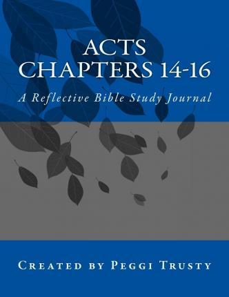 Acts, Chapters 14-16