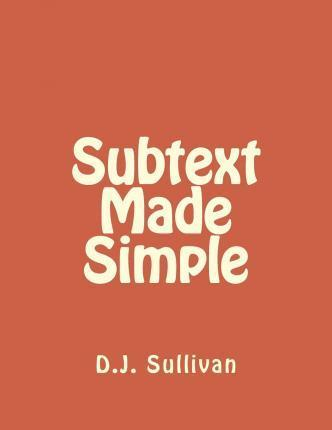 Subtext Made Simple
