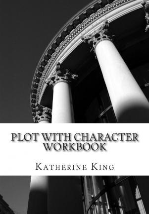 Plot with Character Workbook