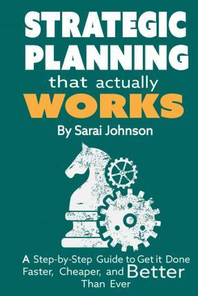 Strategic Planning That Actually Works