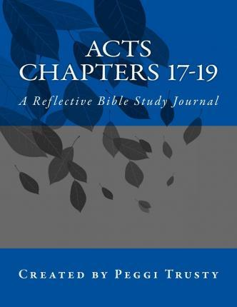 Acts, Chapters 17-19