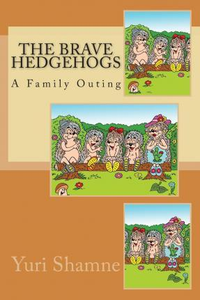The Brave Hedgehogs