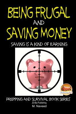 Being Frugal and Saving Money