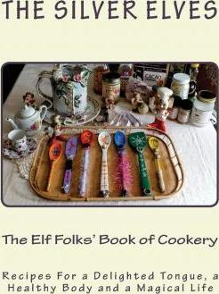 The Elf Folks' Book of Cookery