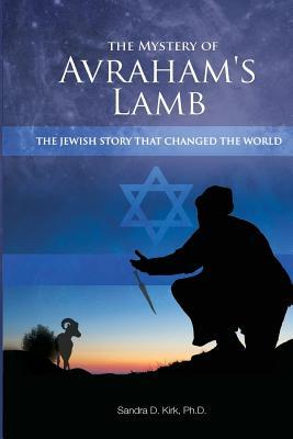 The Mystery of Avraham's Lamb