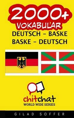 2000+ Deutsch - Baske Baske - Deutsch Vokabular