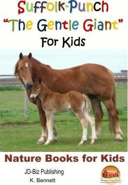 Suffolk-Punch the Gentle Giant for Kids