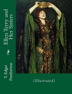 Ellen Terry and Her Sisters