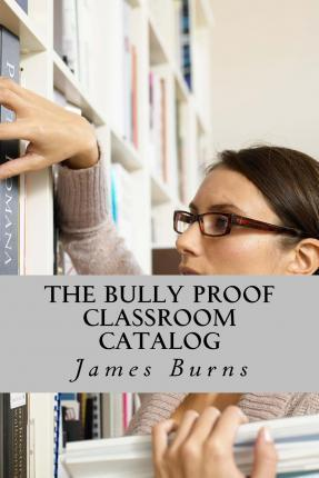 The Bully Proof Classroom Catalog