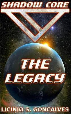 Shadow Core - The Legacy