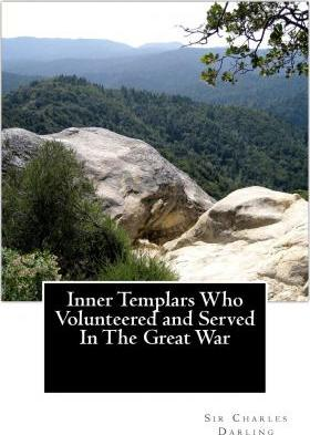 Inner Templars Who Volunteered and Served in the Great War