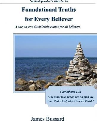 Foundational Truths for Every Believer