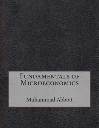 Fundamentals of Microeconomics