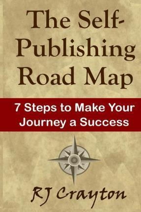 The Self-Publishing Road Map