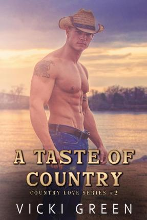 A Taste of Country (Country Love #2)