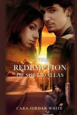 The Redemption of Soul Dallas