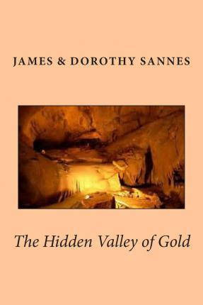The Hidden Valley of Gold