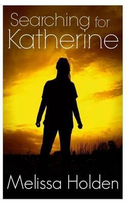 Searching for Katherine