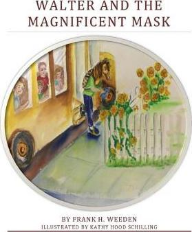 Walter and the Magificant Mask