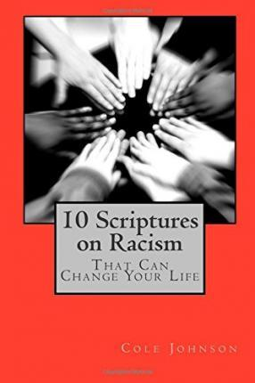 10 Scriptures on Racism That Can Change Your Life