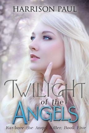 Twilight of the Angels