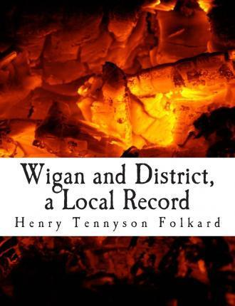 Wigan and District, a Local Record