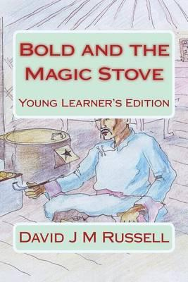 Bold and the Magic Stove