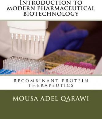 Introduction to Modern Pharmaceutical Biotechnology
