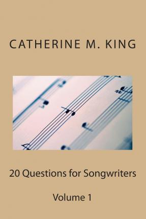 20 Questions for Songwriters
