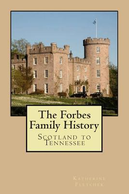 The Forbes Family History
