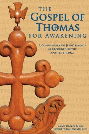 The Gospel of Thomas for Awakening