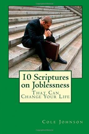 10 Scriptures on Joblessness That Can Change Your Life