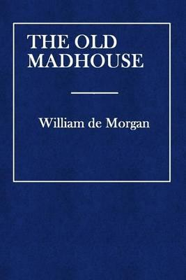 The Old Madhouse