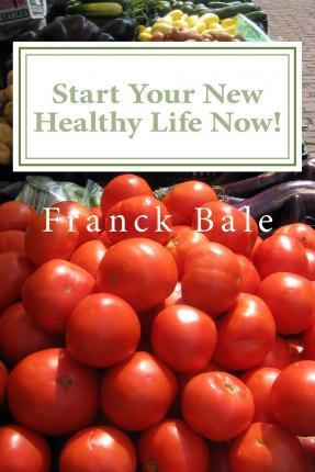 Start Your New Healthy Life Now!