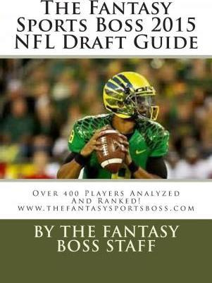 The Fantasy Sports Boss 2015 NFL Draft Guide