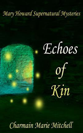 Echoes of Kin