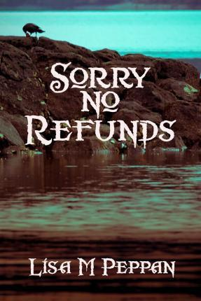Sorry, No Refunds