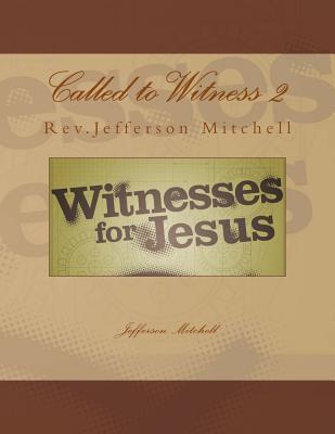 Called to Witness 2