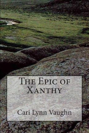 The Epic of Xanthy