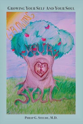 Growing Your Self and Your Soul