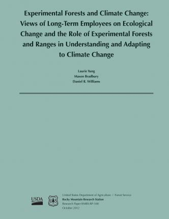Experimental Forests and Climate Change