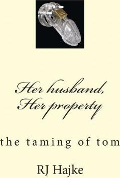 Her Husband, Her Property