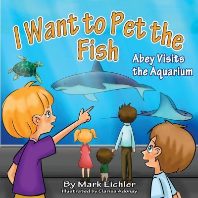 I Want to Pet the Fish