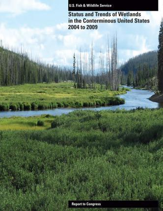 Status and Trends of Wetlands in the Conerminous United States 2004-2009