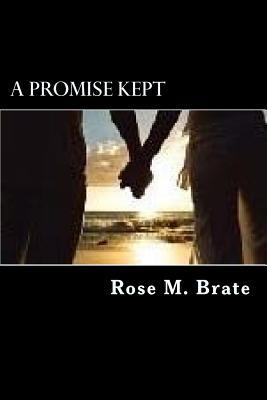 A Promise Kept