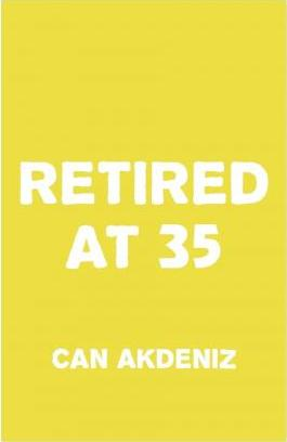 Retired at 35